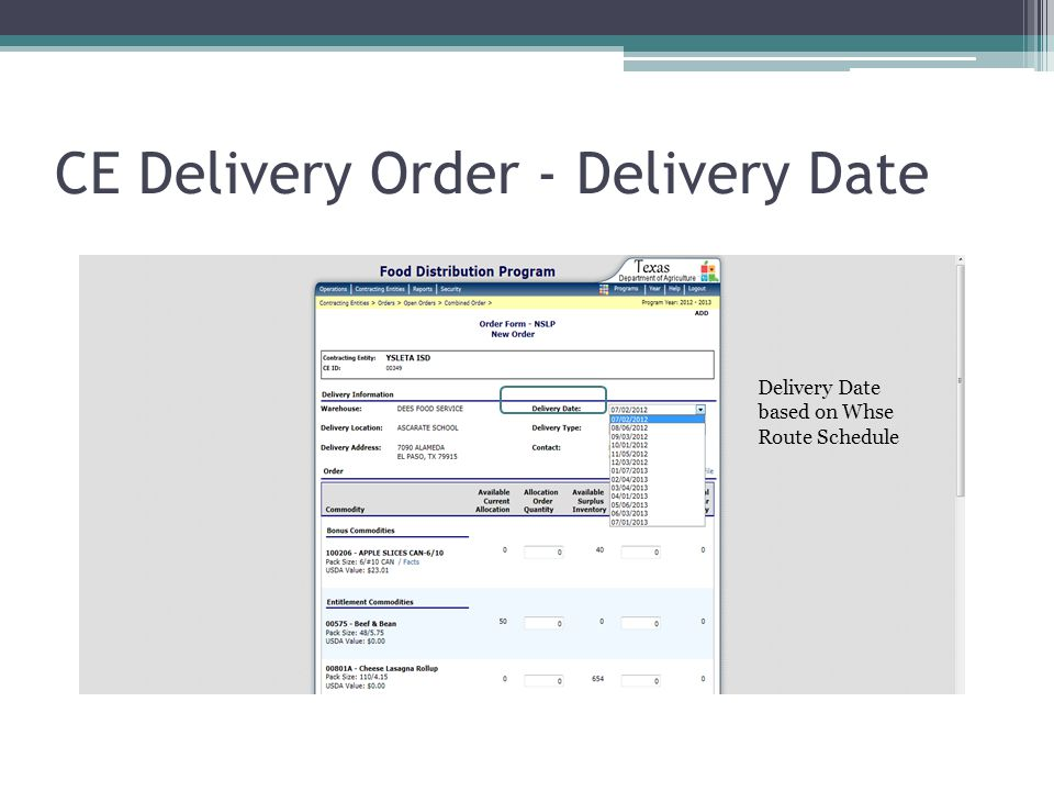 CE Delivery Order - Delivery Date Delivery Date based on Whse Route Schedule