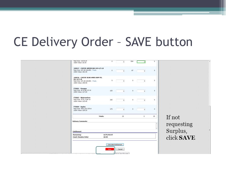 CE Delivery Order – SAVE button If not requesting Surplus, click SAVE