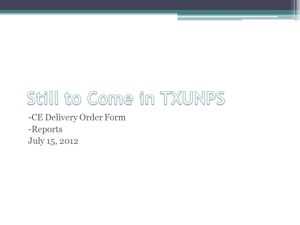 -CE Delivery Order Form -Reports July 15, 2012