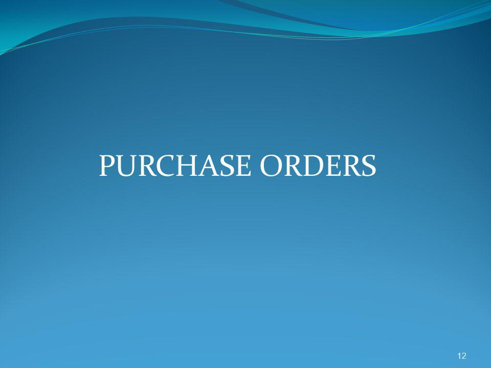 PURCHASE ORDERS 12