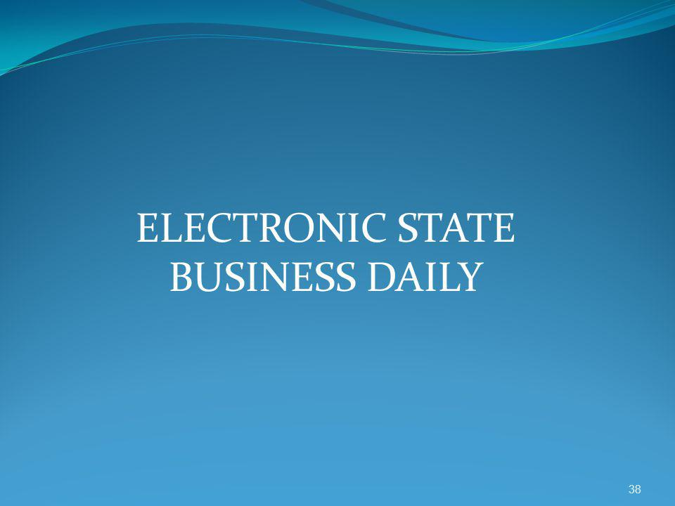 ELECTRONIC STATE BUSINESS DAILY 38