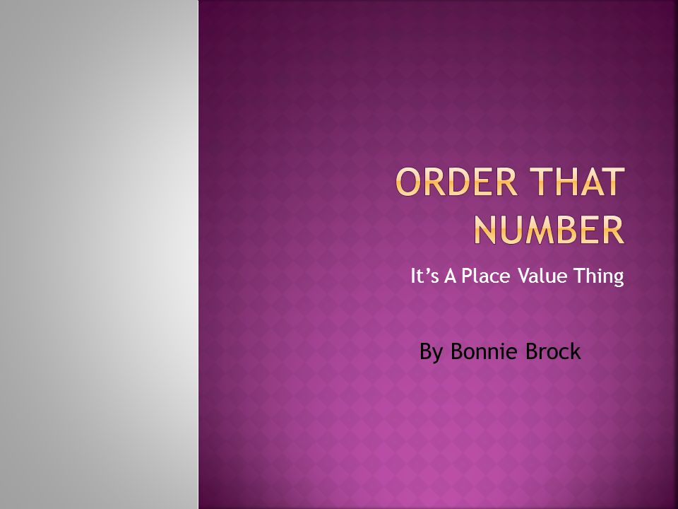 Its A Place Value Thing By Bonnie Brock