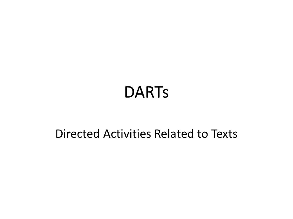 DARTs Directed Activities Related to Texts