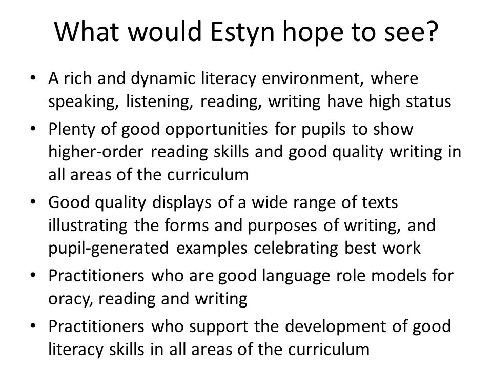 What would Estyn hope to see.