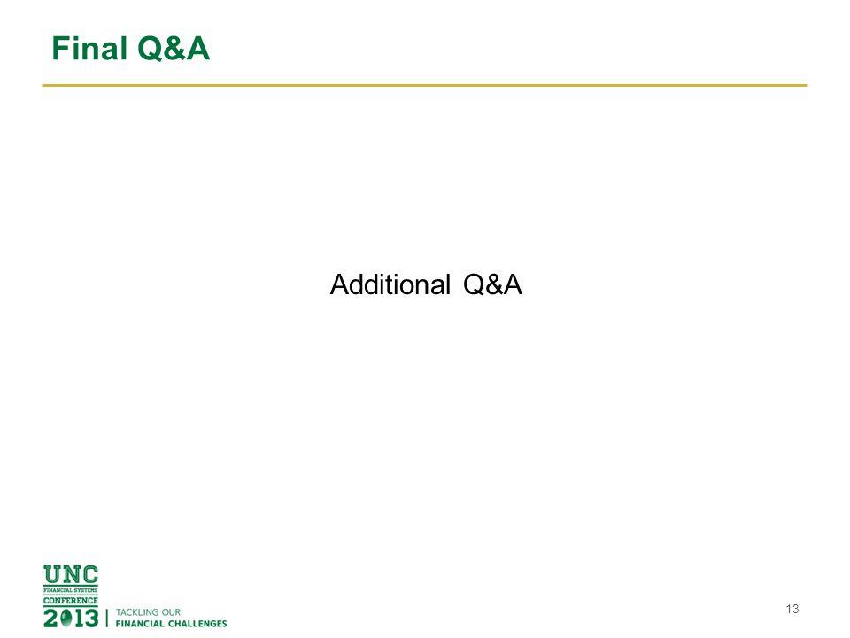 Final Q&A Additional Q&A 13