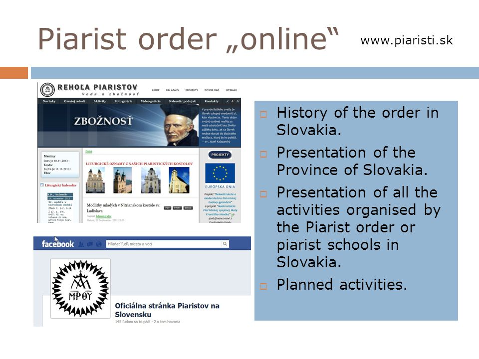 Piarist order online History of the order in Slovakia.