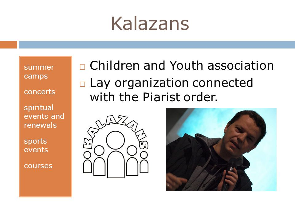 Kalazans summer camps concerts spiritual events and renewals sports events courses Children and Youth association Lay organization connected with the