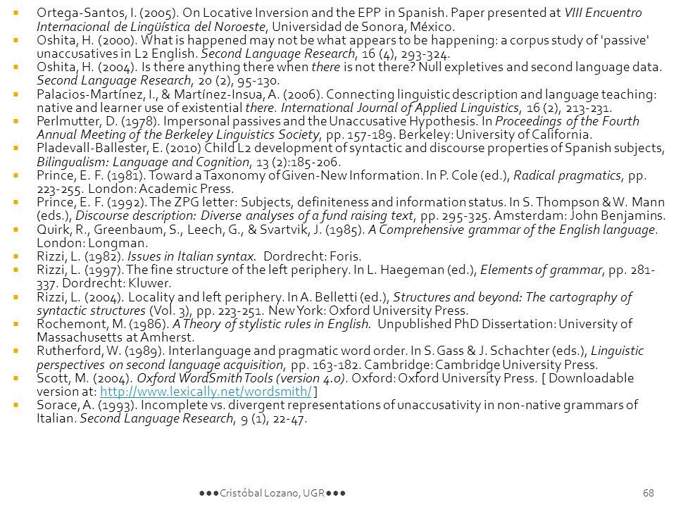 Ortega-Santos, I. (2005). On Locative Inversion and the EPP in Spanish.