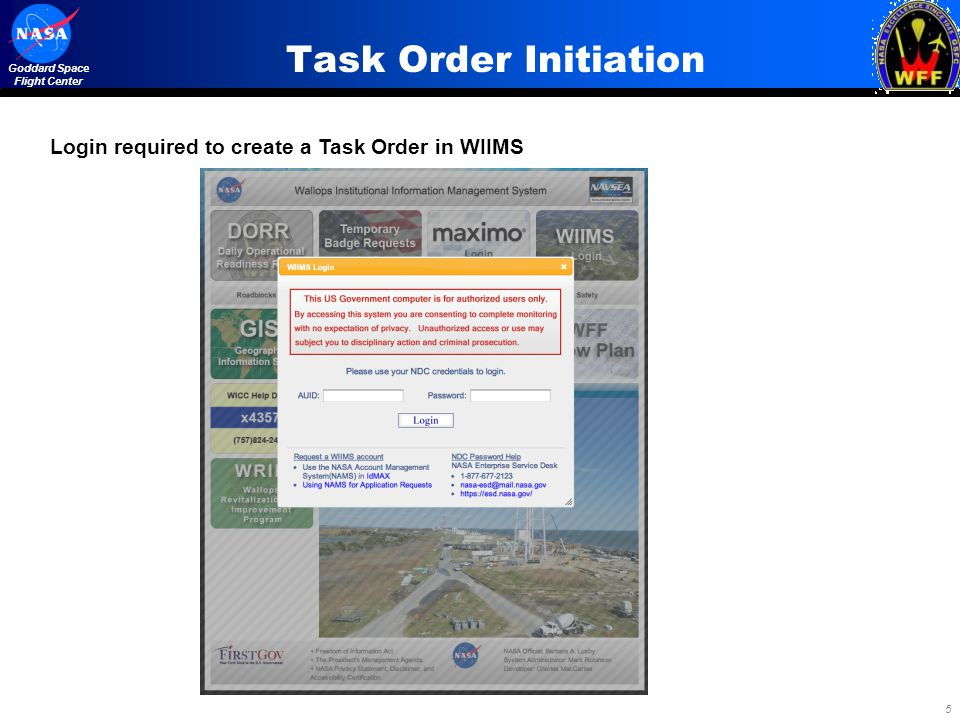5 Goddard Space Flight Center Task Order Initiation Login required to create a Task Order in WIIMS