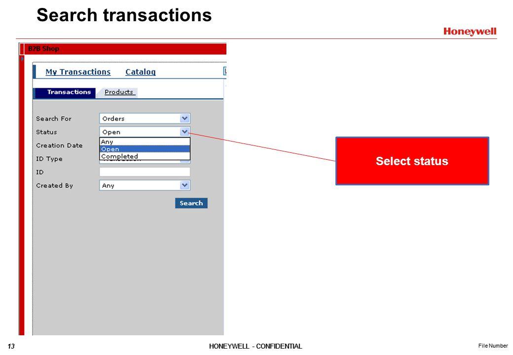 13HONEYWELL - CONFIDENTIAL File Number 13HONEYWELL - CONFIDENTIAL File Number Search transactions Select status