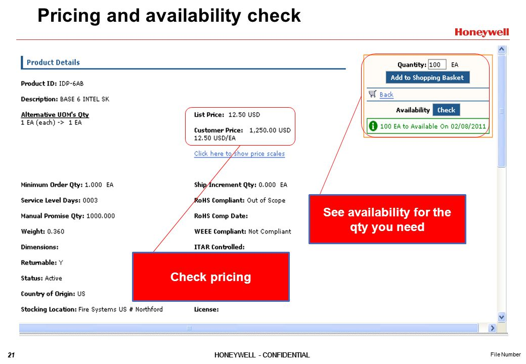 21HONEYWELL - CONFIDENTIAL File Number 21HONEYWELL - CONFIDENTIAL File Number Pricing and availability check See availability for the qty you need Check pricing