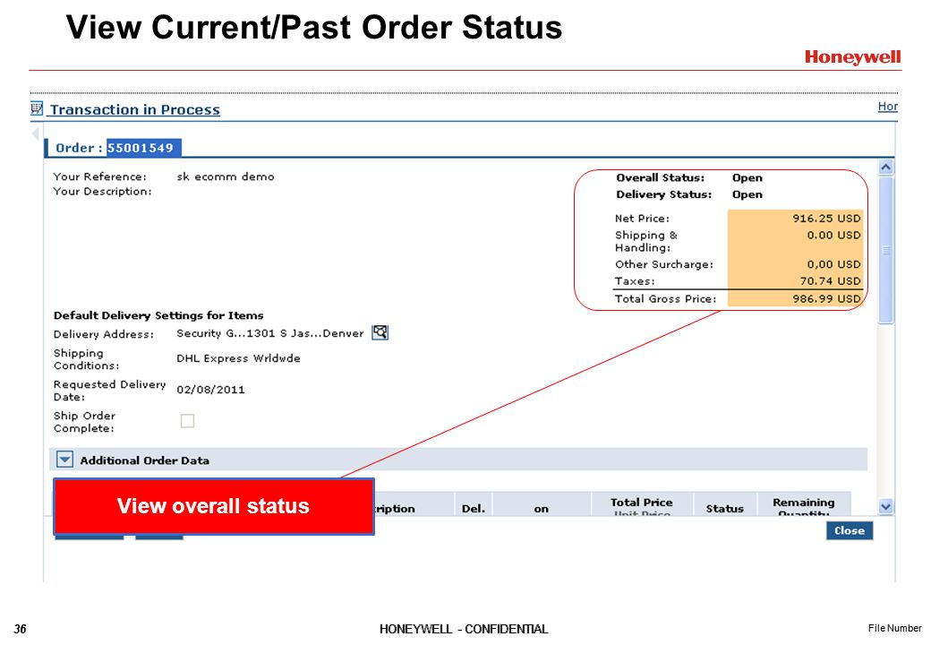 36HONEYWELL - CONFIDENTIAL File Number 36HONEYWELL - CONFIDENTIAL File Number View Current/Past Order Status View overall status