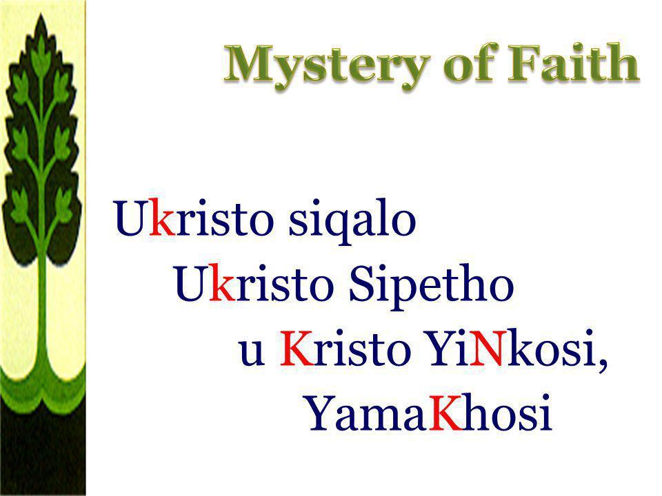 Ukristo siqalo Ukristo Sipetho u Kristo YiNkosi, YamaKhosi