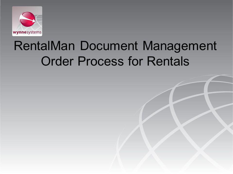 RentalMan Document Management Order Process for Rentals