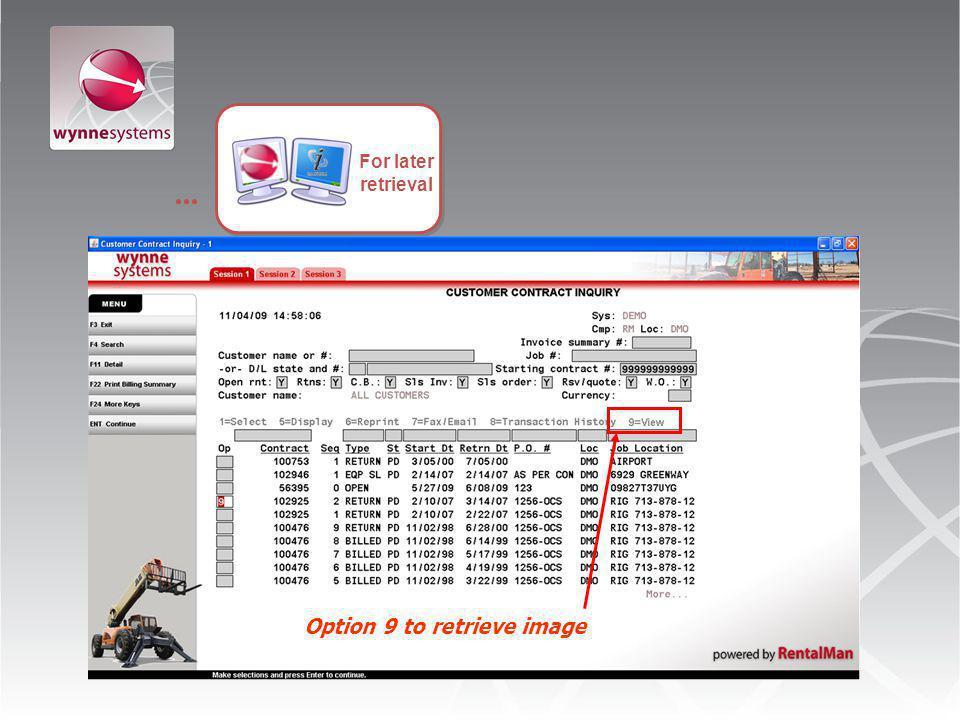 ... For later retrieval Option 9 to retrieve image