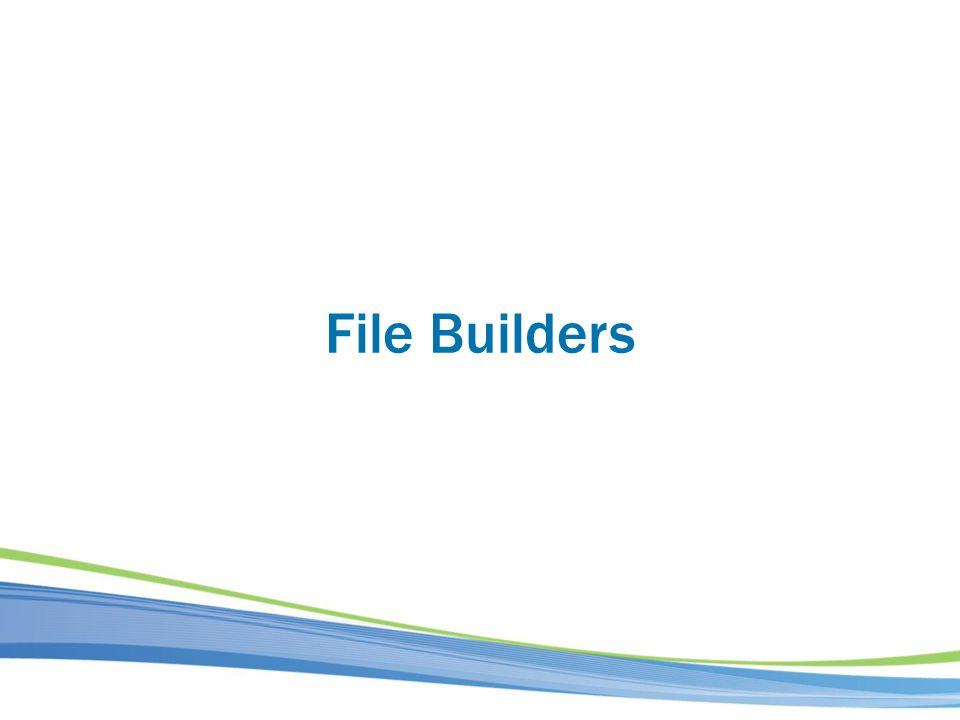 File Builders