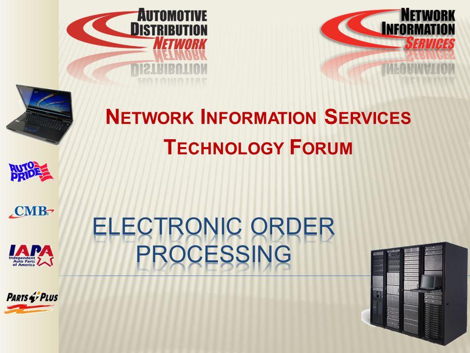 N ETWORK I NFORMATION S ERVICES T ECHNOLOGY F ORUM