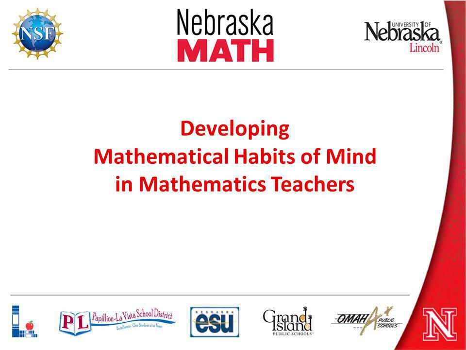 Developing Mathematical Habits of Mind in Mathematics Teachers
