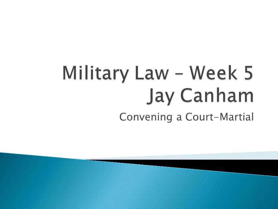 Convening a Court-Martial