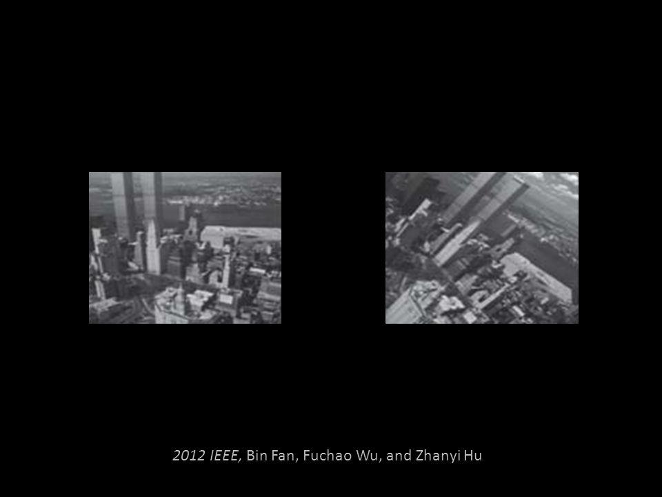 2012 IEEE, Bin Fan, Fuchao Wu, and Zhanyi Hu