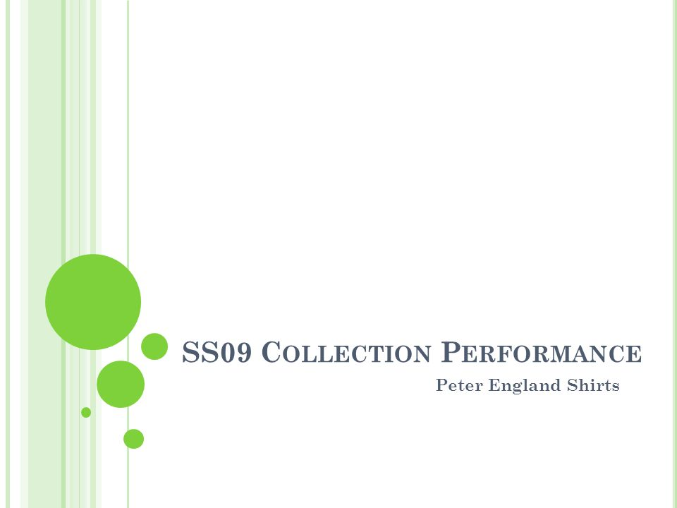 SS09 C OLLECTION P ERFORMANCE Peter England Shirts