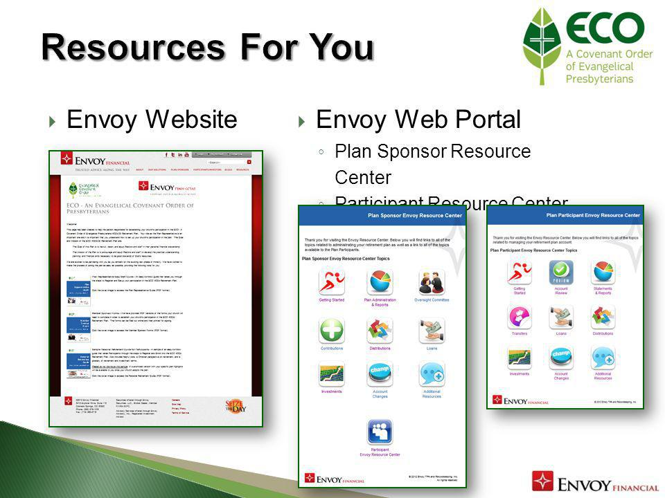 Envoy Web Portal Plan Sponsor Resource Center Participant Resource Center Envoy Website