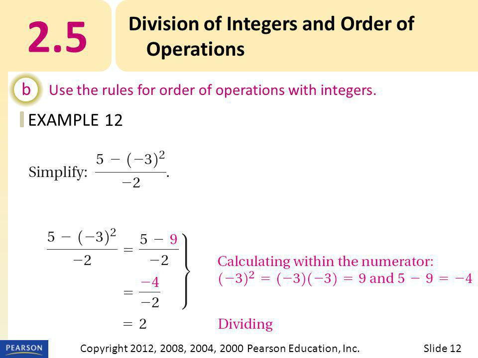 EXAMPLE 2.5 Division of Integers and Order of Operations b Use the rules for order of operations with integers.