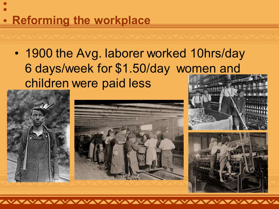 AFL American Federation of Labor –Samuel Gompers leader AFL grew 4 fold from 1900 to 1914 –Excluded unskilled workers –Mostly eastern European and African American workers excluded Belief that skilled workers had greatest potential to cause change By 1902 only 3% of African Americans were union members