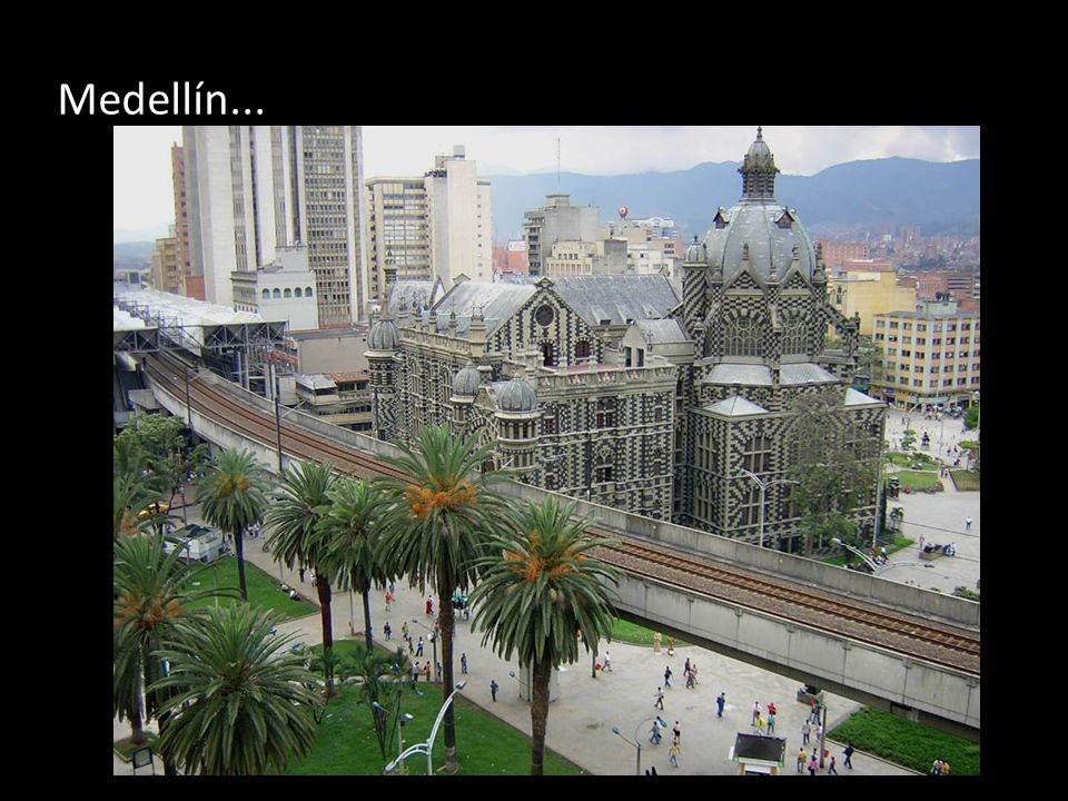 Medellín...