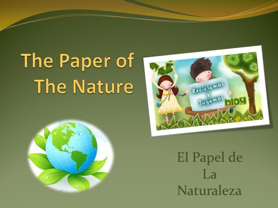 El Papel de La Naturaleza
