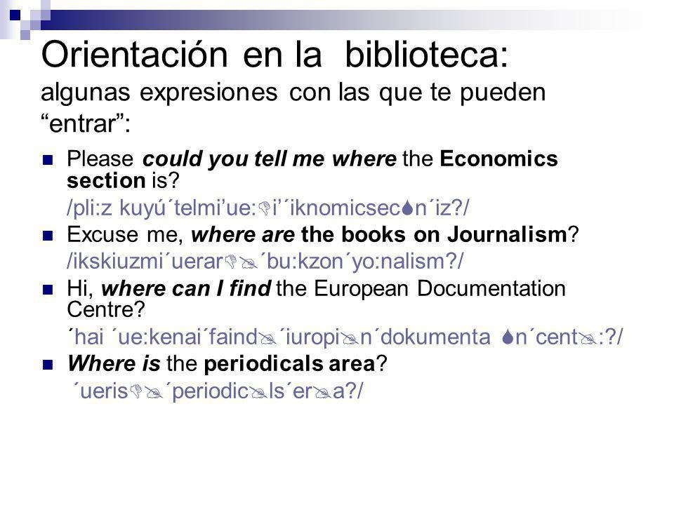 Orientación en la biblioteca: algunas expresiones con las que te pueden entrar..