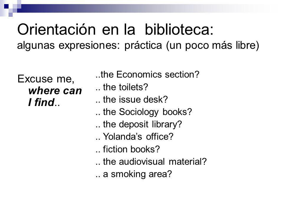 Orientación en la biblioteca: algunas expresiones para contestar.