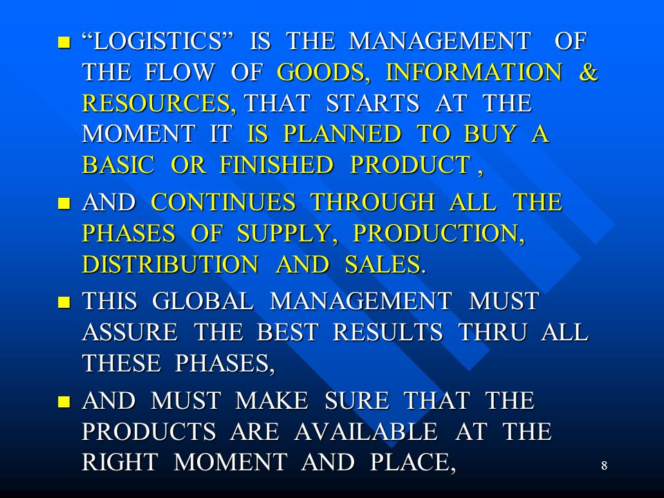 THIS MEANS, WHEN THE PRODUCT IS NEEDED IN THE PRODUCTION-LINE OR AT A PLACE OF SALE, THIS MEANS, WHEN THE PRODUCT IS NEEDED IN THE PRODUCTION-LINE OR AT A PLACE OF SALE, WITH THE REQUIRED AND MOST ECONOMIC PACKAGING, WITH THE REQUIRED AND MOST ECONOMIC PACKAGING, UNITIZED AS NEEDED, IN ORDER TO PERMIT APPROPIATE HANDLING DURING THE INDIVIDUAL CHAINS, UNITIZED AS NEEDED, IN ORDER TO PERMIT APPROPIATE HANDLING DURING THE INDIVIDUAL CHAINS, TO BE TRANSPORTED AT THE LOWEST COSTS, TAKING INTO ACCOUNT THE FINANCIAL COSTS OF TRANSPORTATION, TO BE TRANSPORTED AT THE LOWEST COSTS, TAKING INTO ACCOUNT THE FINANCIAL COSTS OF TRANSPORTATION, INCURRING THE LEAST POSSIBLE COSTS OF WAREHOUSING & TO HAVE THE LOWEST POSSIBLE COSTS OF INVENTORY.