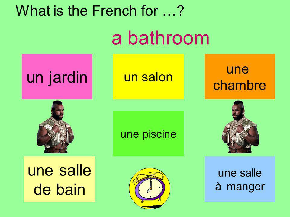 What is the French for ….