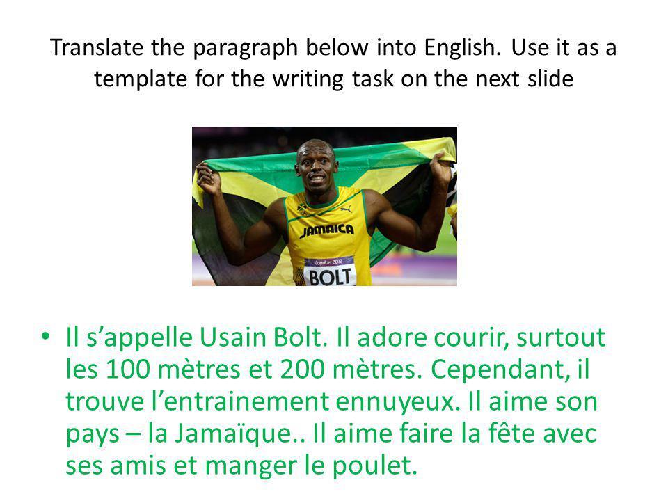 Il sappelle Usain Bolt. Il adore courir, surtout les 100 mètres et 200 mètres. Cependant, il trouve lentrainement ennuyeux. Il aime son pays – la Jama