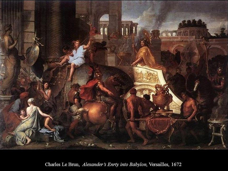 Charles Le Brun, Alexanders Enrty into Babylon, Versailles, 1672