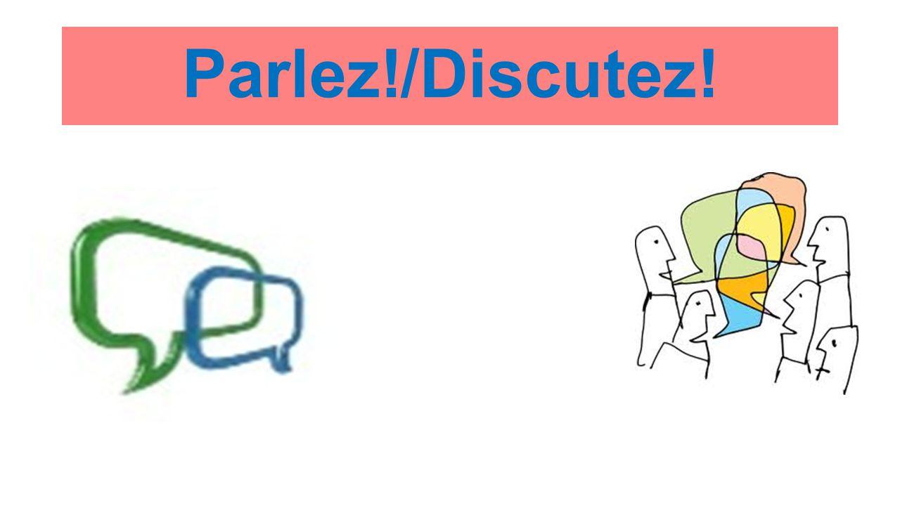 Parlez!/Discutez!