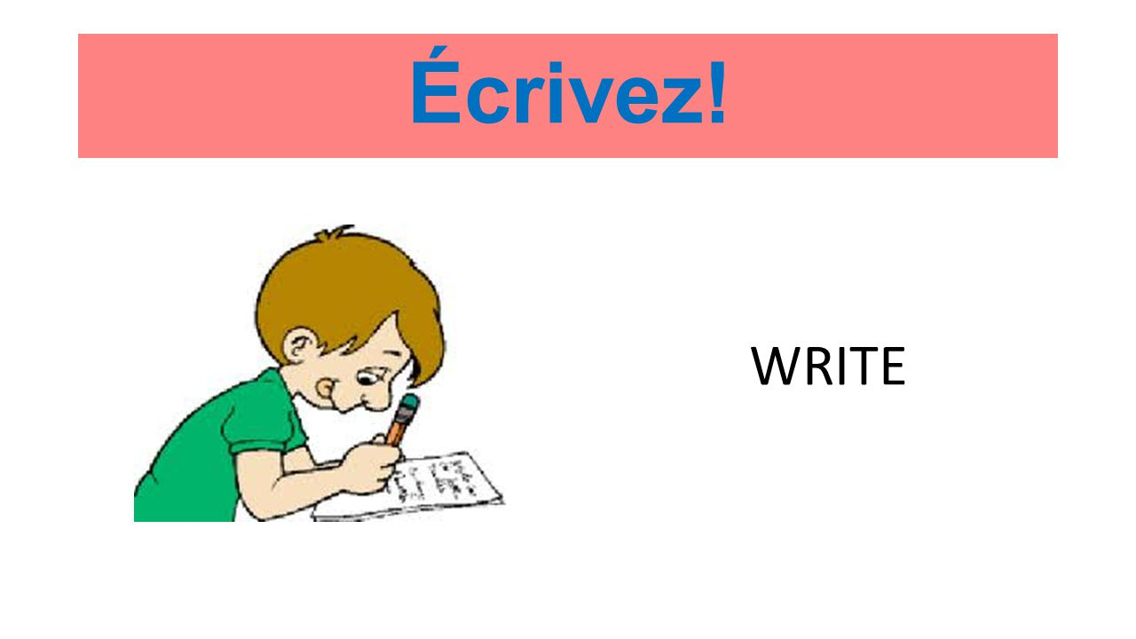 Écrivez! WRITE