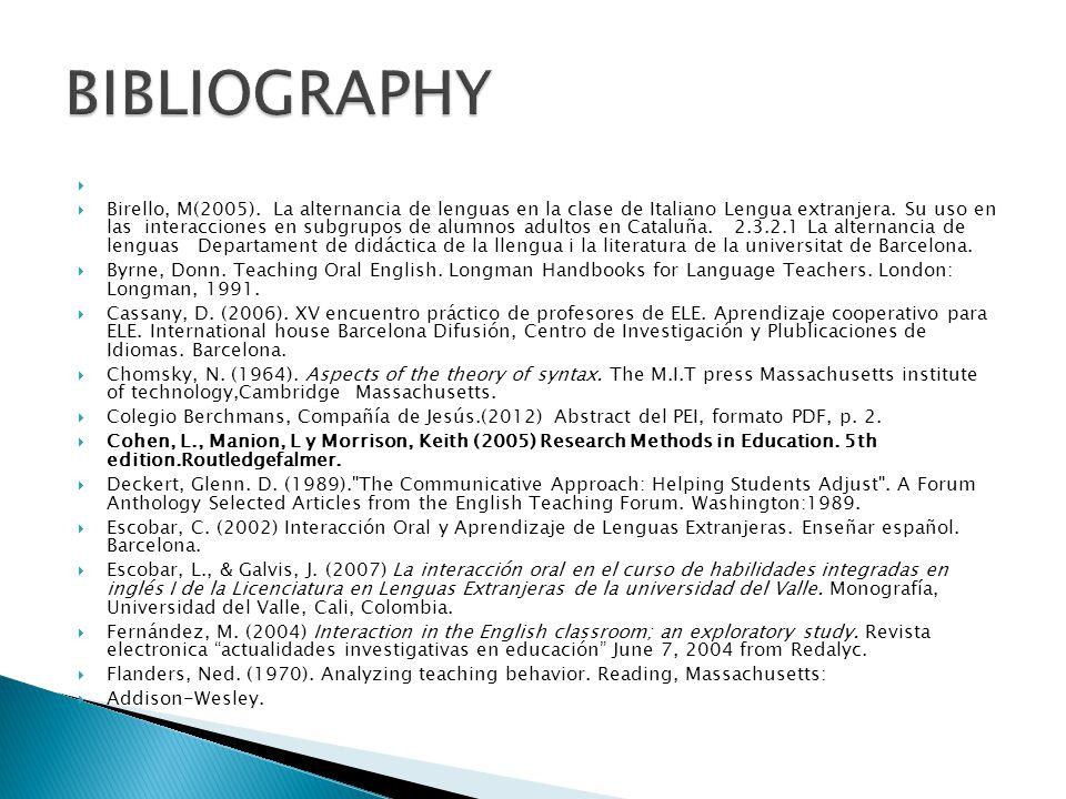 Birello, M(2005). La alternancia de lenguas en la clase de Italiano Lengua extranjera.