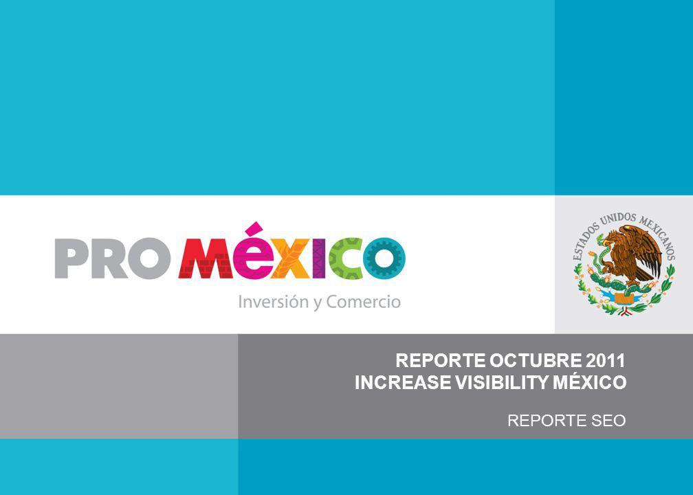 REPORTE OCTUBRE 2011 INCREASE VISIBILITY MÉXICO REPORTE SEO