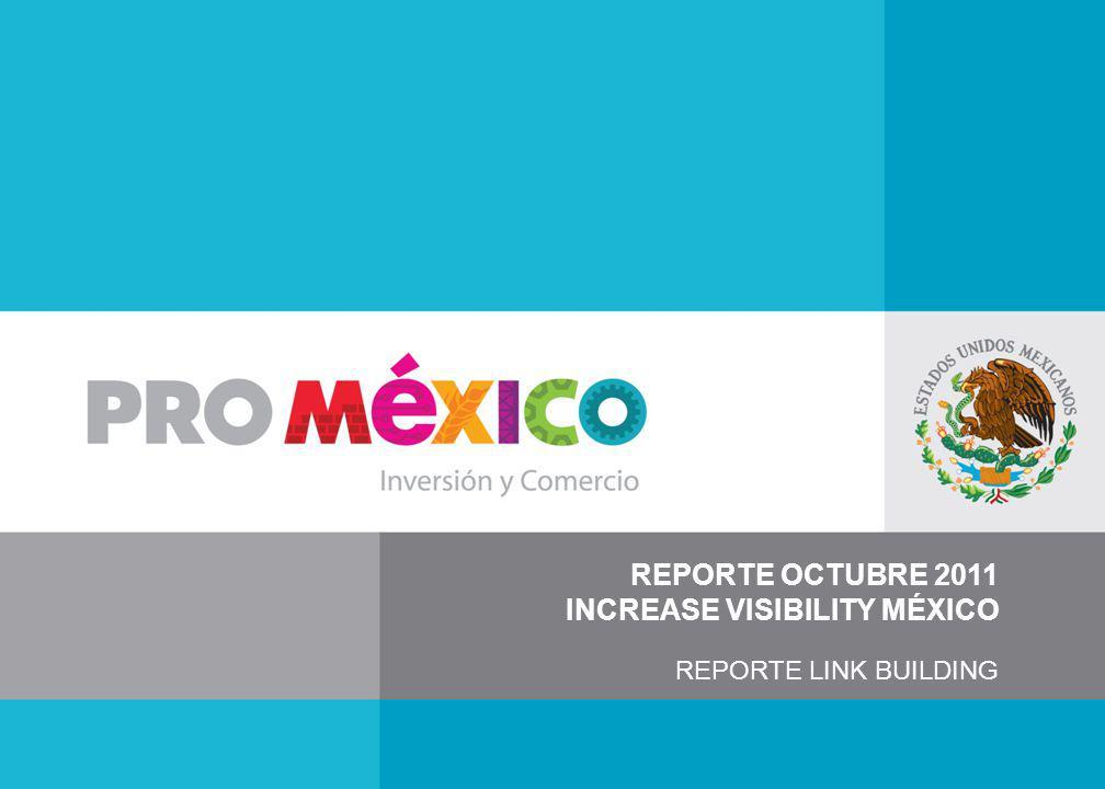REPORTE OCTUBRE 2011 INCREASE VISIBILITY MÉXICO REPORTE LINK BUILDING