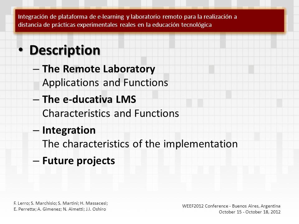 Integración de plataforma de e-learning y laboratorio remoto para la realización a distancia de prácticas experimentales reales en la educación tecnol