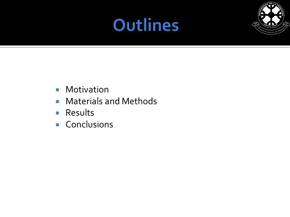 Motivation Materials and Methods Results Conclusions