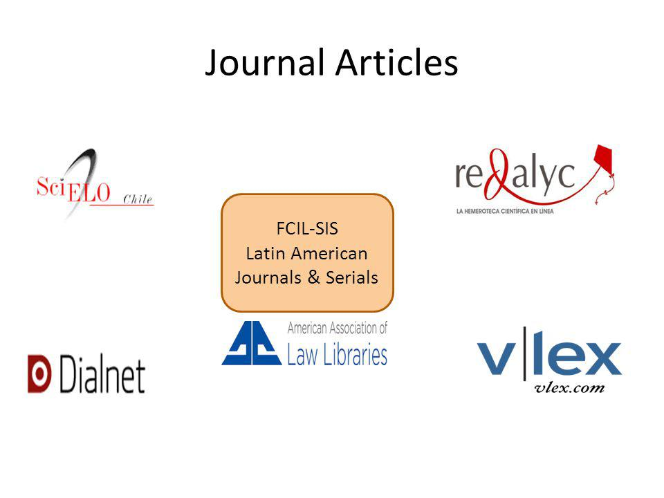 Journal Articles FCIL-SIS Latin American Journals & Serials