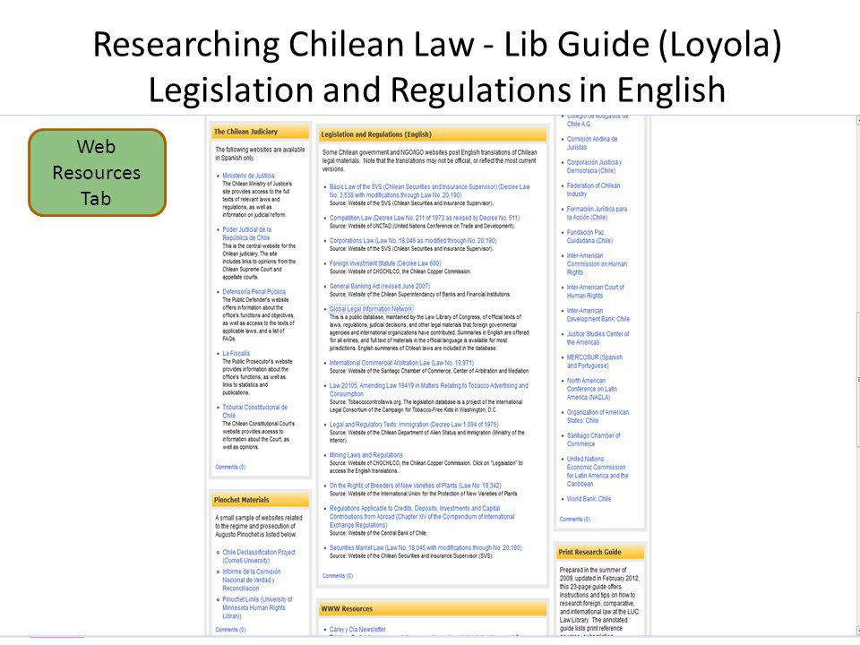 Researching Chilean Law - Lib Guide (Loyola) Legislation and Regulations in English Web Resources Tab