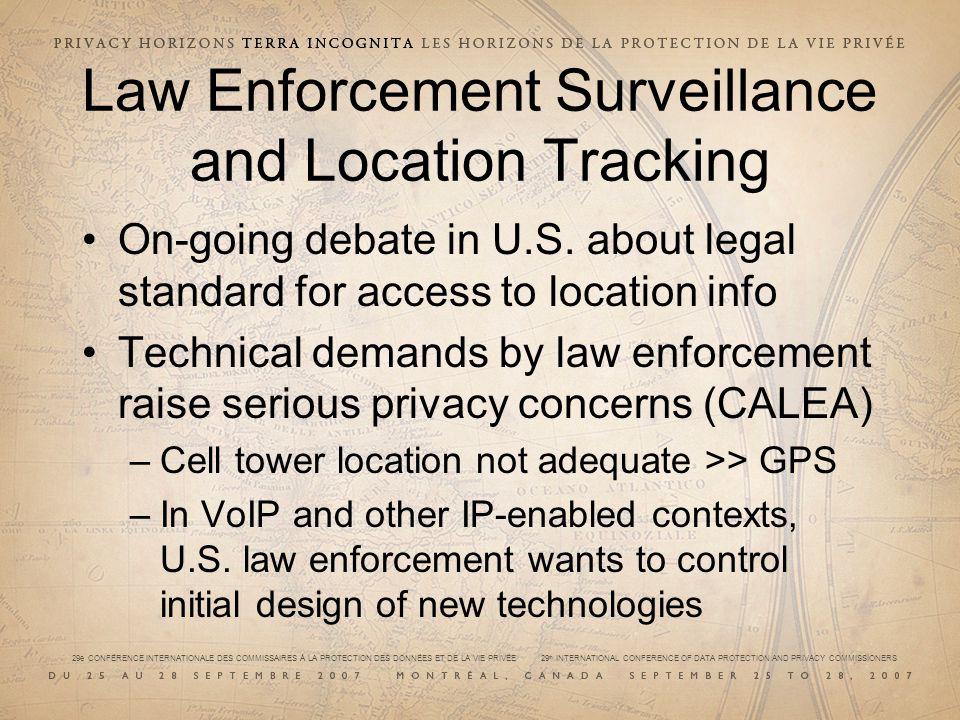 29e CONFÉRENCE INTERNATIONALE DES COMMISSAIRES À LA PROTECTION DES DONNÉES ET DE LA VIE PRIVÉE 29 th INTERNATIONAL CONFERENCE OF DATA PROTECTION AND PRIVACY COMMISSIONERS Law Enforcement Surveillance and Location Tracking On-going debate in U.S.