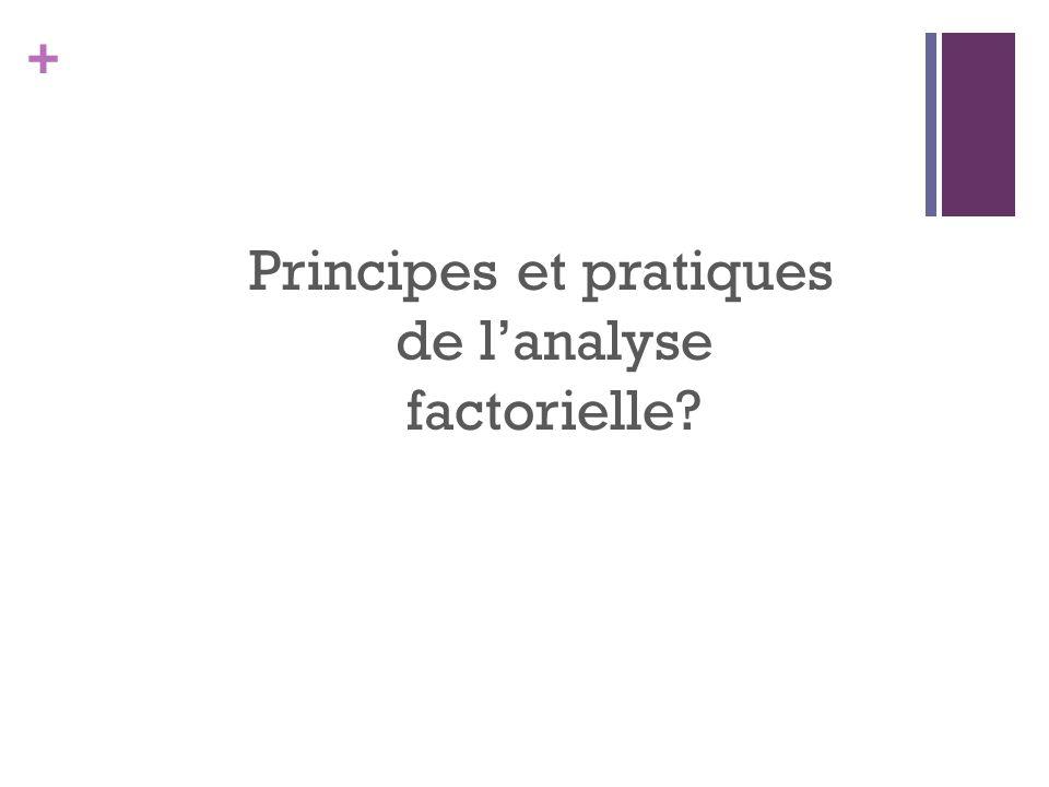 + Principes et pratiques de lanalyse factorielle?