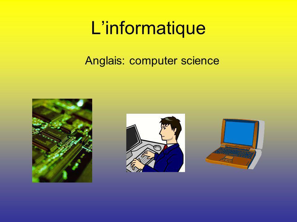 Linformatique Anglais: computer science