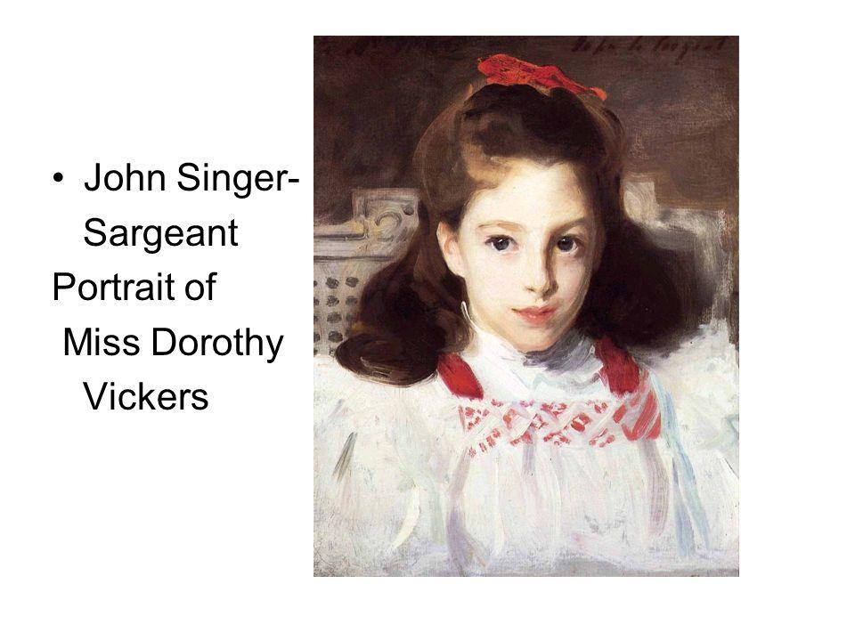 John Singer- Sargeant Portrait of Miss Dorothy Vickers