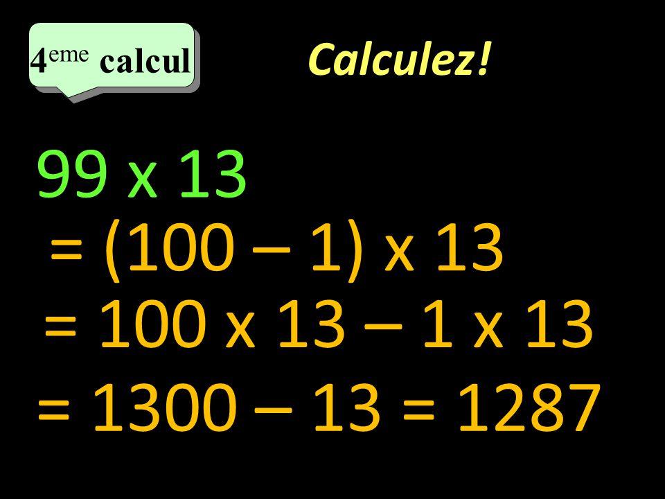 Calculez.